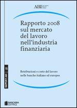 Immagine di Rapporto 2008 sul mercato del lavoro nell'industria finanziaria