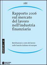 Immagine di Rapporto 2006 sul mercato del lavoro nell'industria finanziaria