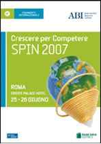 Immagine di Spin 2007. Atti del Convegno ABI - SWIFT del 25 e 26 giugno 2007