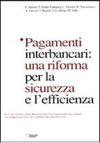 Immagine di Pagamenti interbancari: una riforma per la sicurezza e l'efficienza