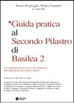 Immagine di Guida pratica al Secondo Pilastro di Basilea 2