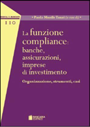 Immagine di La funzione compliance: banche, assicurazioni, imprese di investimento