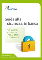 Immagine di PattiChiari: Guida alla Sicurezza, in banca