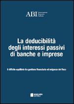 Immagine di La deducibilità degli interessi passivi di banche e imprese