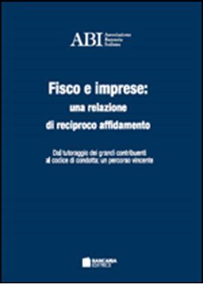 Immagine di Fisco e imprese: una relazione di reciproco affidamento