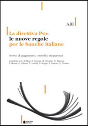 Immagine di La Direttiva Psd: le nuove regole per le banche italiane