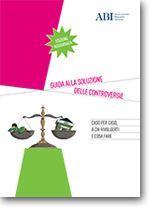 Immagine di Guida alla soluzione delle controversie - Caso per caso a chi rivolgersi e cosa fare.