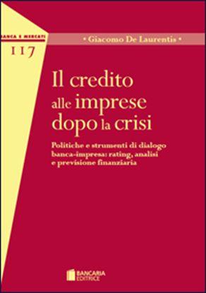 Immagine di Il credito alle imprese dopo la crisi