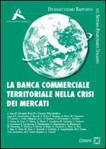 Immagine di La banca commerciale territoriale nella crisi dei mercati