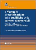 Immagine di Il Manuale di certificazione delle qualifiche delle banche commerciali