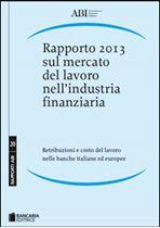 Immagine di Rapporto 2013 sul mercato del lavoro nell'industria finanziaria