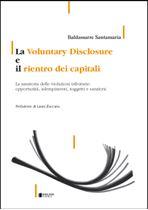 Immagine di La Voluntary Disclosure e il rientro dei capitali