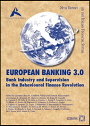 Immagine di EUROPEAN BANKING 3.0 - Bank Industry and Supervision in the Behavioural Finance Revolution
