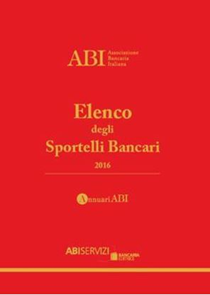 Immagine di Elenco degli Sportelli Bancari 2016
