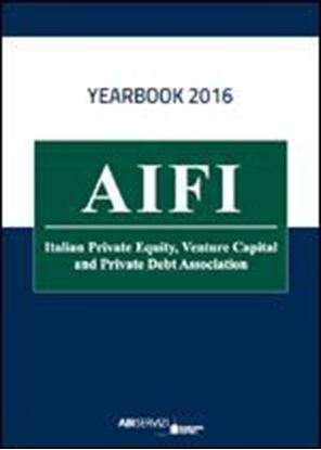Immagine di Annuario del Private Equity, Venture Capital e Private Debt 2016 + ebook