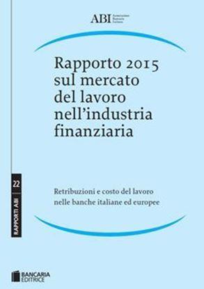 Immagine di Rapporto 2015 sul mercato del lavoro nell'industria finanziaria