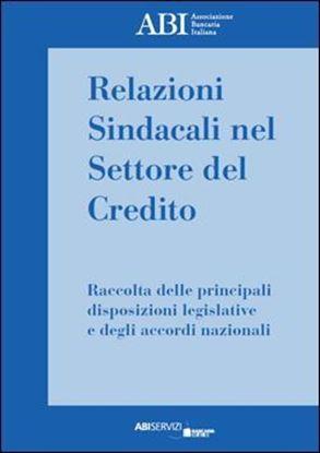 Immagine di Relazioni sindacali nel settore del credito