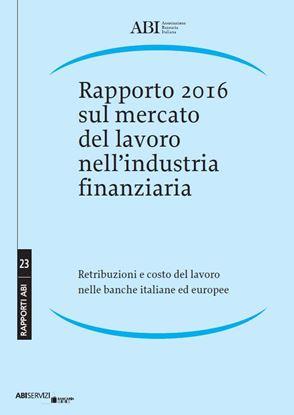 Immagine di Rapporto 2016 sul mercato del lavoro nell'industria finanziaria