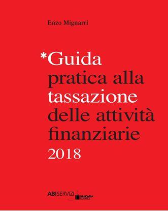 Immagine di Guida pratica alla tassazione delle attività finanziarie 2018