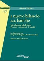 Immagine di Il nuovo bilancio delle banche - Ristampa