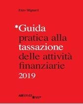 Immagine di Guida pratica alla tassazione delle attività finanziarie 2019