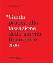 Immagine di Guida pratica alla tassazione delle attività finanziarie 2020