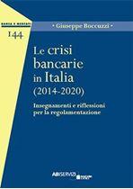Immagine di Le crisi bancarie in Italia (2014-2020)